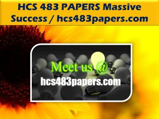 HCS 483 PAPERS Massive Success /hcs483papers.com
