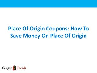 Place Of Origin Sweets And Offers