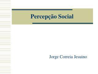 Percep  o Social