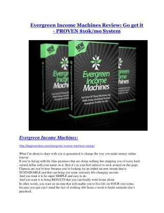 Evergreen Income Machines REVIEW - DEMO of Evergreen Income Machines