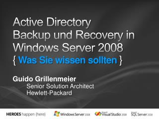 Active Directory  Backup und Recovery in Windows Server 2008 { Was Sie wissen sollten }