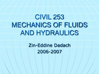 MECHANICS OF FLUIDS AND HYDRAULICS