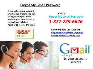 Recover Gmail Password! What To Do? Don't Worry, Ring Us@1-877-729-6626 Number