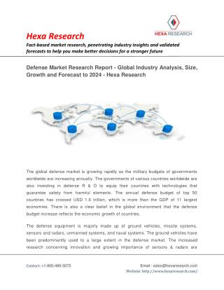 Defense Market Research Report - Global Industry Analysis, Size, Growth and Forecast to 2024 - Hexa Research