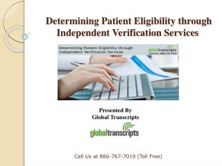 Determining Patient Eligibility through Independent Verification Services