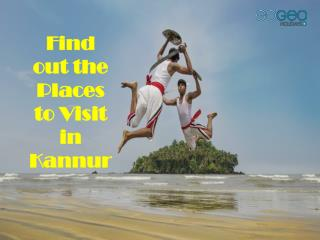 Find Out the most amazing places to visit in Kannur | Gogeo Holidays