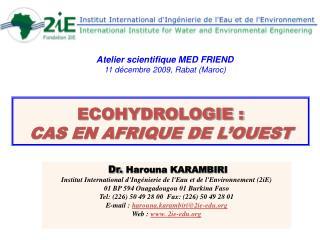 Ecohydrologie :  cas en Afrique de l Ouest