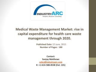 Medical Waste Management Market: rise in investment for waste management in hospitals.