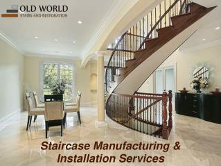 Manufacturing & Installation Services- Owstairs