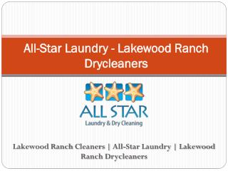 All-Star Laundry - Lakewood Ranch Drycleaners