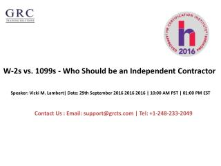 W-2s vs. 1099s - Who Should be an Independent Contractor