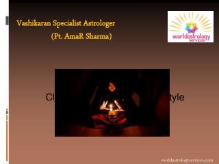 Vashikaran Specialist Astrologer -Worldastrologyservices