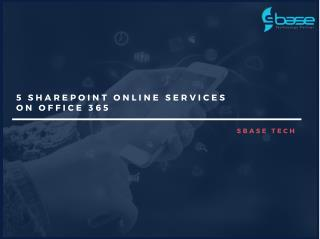 5 SharePoint Online Services on Office 365