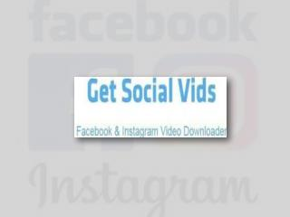 Fastest Online Facebook and Instagram Video Downloader