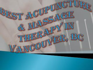 Best Acupuncture & Massage Therapy in Vancouver, BC