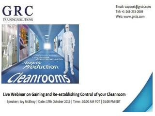 Gaining and Re-establishing Control of your Cleanroom