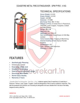 FEATURES OF CEASEFIRE METAL FIRE EXTINGUISHER - SPM PYRO - 4 KG