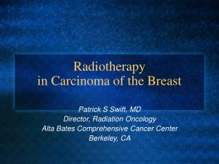 Radiotherapy  in Carcinoma of the Breast