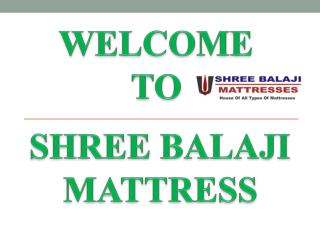 Balaji Mattress - Best and Luxury Mattress online in Mumbai
