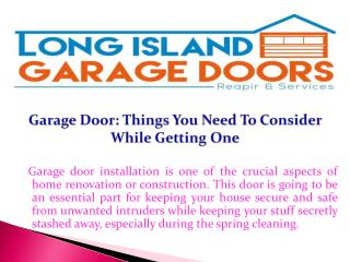 Garage Door: Things You Need To Consider While Getting One