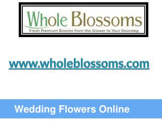 The key To Selecting The Best Wedding Flowers Online