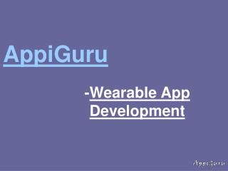 Wearable App Development- New Era Of Technology