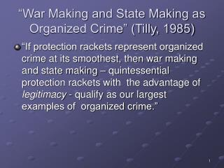 War Making and State Making as Organized Crime  Tilly, 1985