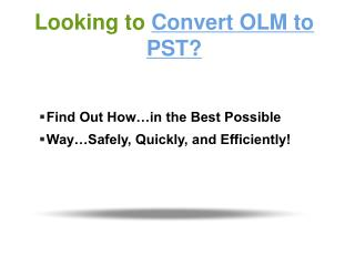 Convert OLM files to PST format