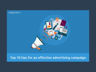 Top 10 tips for an effective advertising campaign