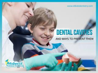 Dental Cavities- Ways to Prevent