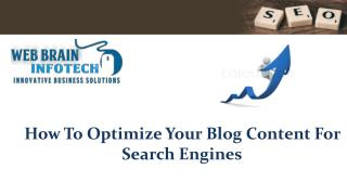How To Optimize Your Blog Content For Search Engines