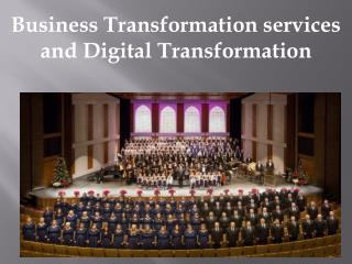 Business Transformation services and Digital Transformation