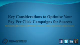 Key Considerations to Optimise Your Pay Per Click Campaigns for Success
