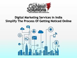 Digital Marketing Services in India - Simplify The Process Of Getting Noticed Online