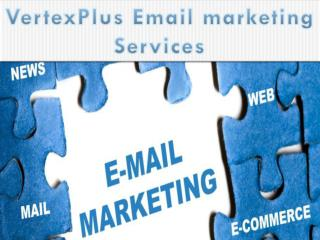 Email marketing solutions at VertexPlus
