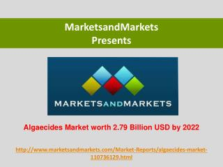 Algaecides Market worth 2.79 Billion USD by 2022