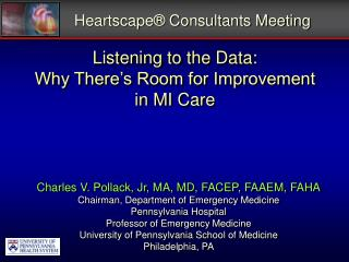 Listening to the Data:  Why There s Room for Improvement  in MI Care