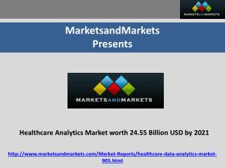 Healthcare Analytics Market worth 24.55 Billion USD by 2021