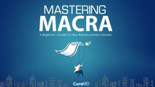 Mastering MACRA: A Beginner's Guide to New Reimbursement Models