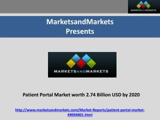 Patient Portal Market worth 2.74 Billion USD by 2020