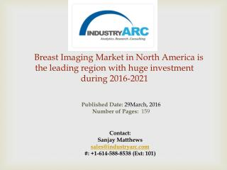 Breast Imaging Market: breast ultrasound machine to have high demand and sales by 2021 | IndustryARC