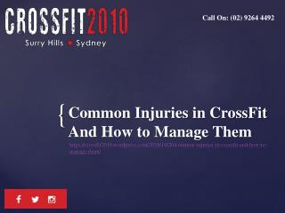 Common Injuries in CrossFit And How to Manage Them