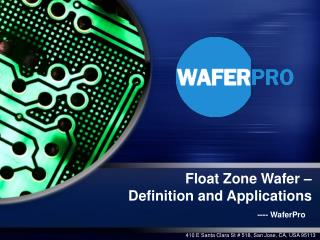 Float Zone Wafer – Definition and Applications
