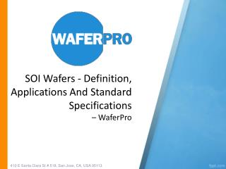SOI Wafers - Definition, Applications And Standard Specifications