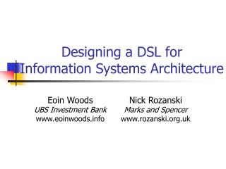 Designing a DSL for Information Systems Architecture