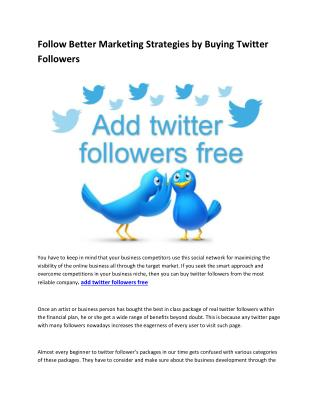Follow Better Marketing Strategies by Buying Twitter Followers