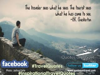 Best Travel Inspiration Quotes by G.K. Chesterton - Quotes On Travel