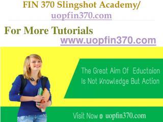 FIN 370 Slingshot Academy  / uopfin370.com