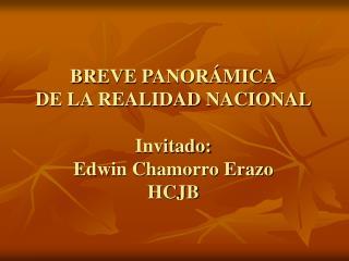 BREVE PANOR MICA DE LA REALIDAD NACIONAL  Invitado: Edwin Chamorro Erazo HCJB
