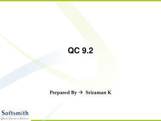 QC 9.2